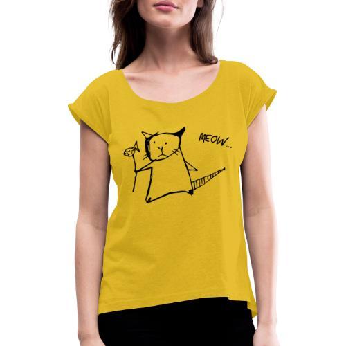 Katze mit Fisch Meow - Frauen T-Shirt mit gerollten Ärmeln