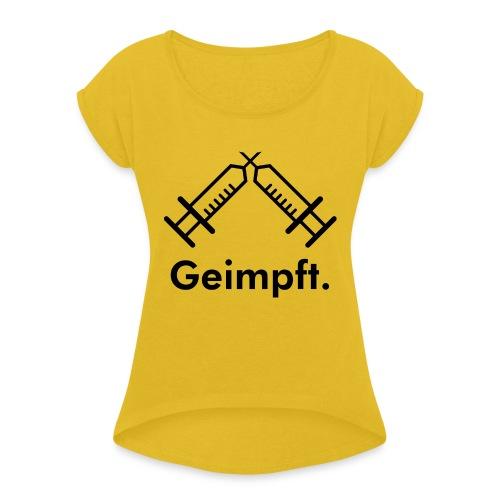 injection02 - Frauen T-Shirt mit gerollten Ärmeln
