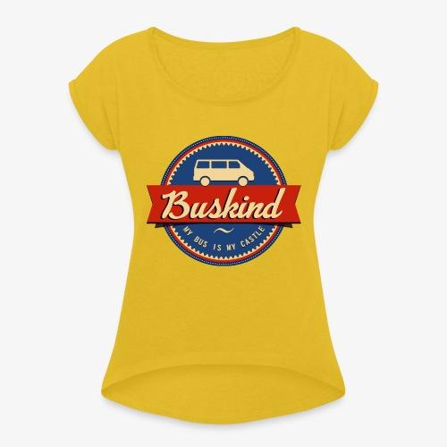 Buskind - Frauen T-Shirt mit gerollten Ärmeln