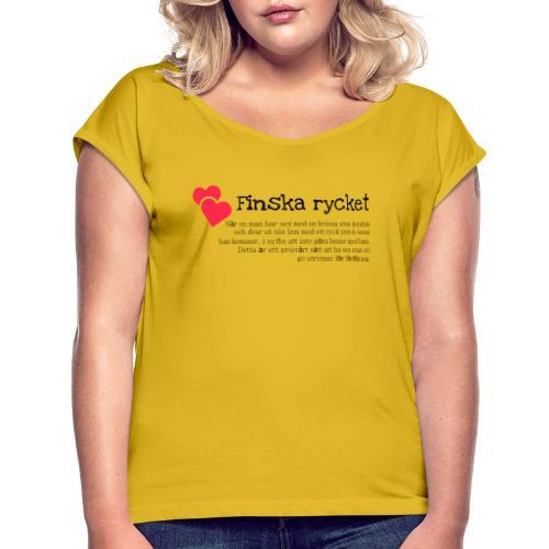 Finska rycket - T-shirt med upprullade ärmar dam