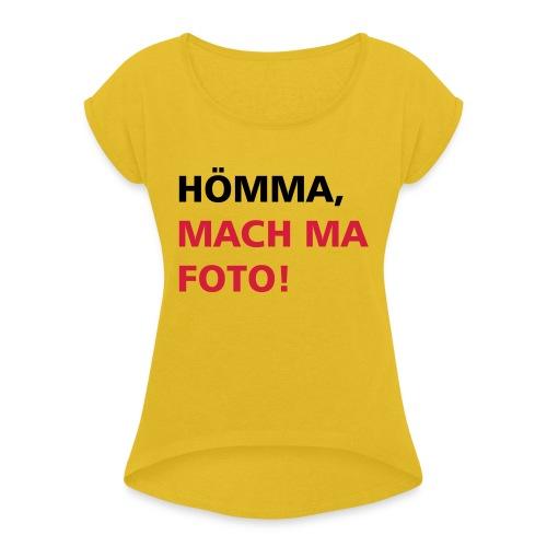 HÖMMA - Frauen T-Shirt mit gerollten Ärmeln