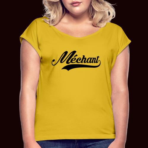 mechant_logo - T-shirt à manches retroussées Femme