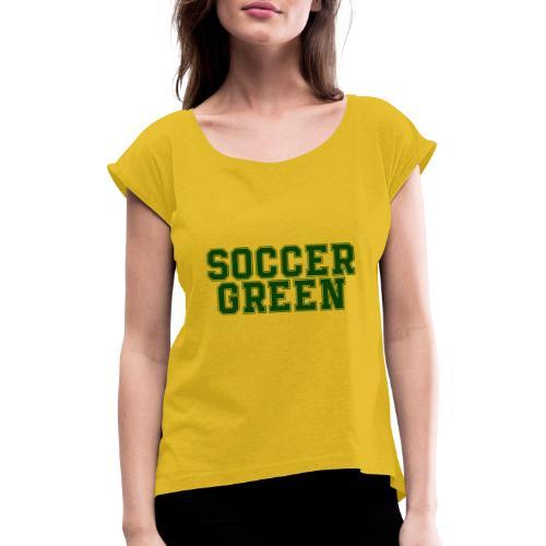 Soccer Green Style Text - Maglietta da donna con risvolti
