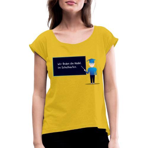 Slogan Collection - Frauen T-Shirt mit gerollten Ärmeln