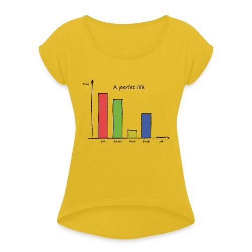 Vita perfetta - Maglietta da donna con risvolti