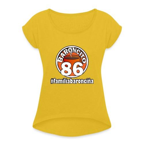 familiabaroncin a - Camiseta con manga enrollada mujer