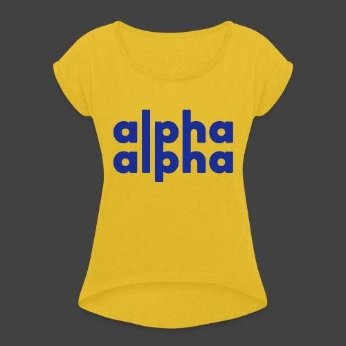 alpha alpha - Frauen T-Shirt mit gerollten Ärmeln
