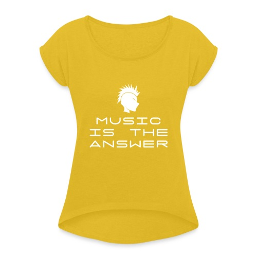 Mohawk Logo - Music is the Answer - Women's T-Shirt with rolled up sleeves