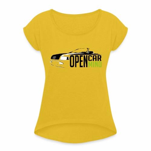 Open Mind gute Vorlage - Frauen T-Shirt mit gerollten Ärmeln
