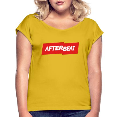 Afterbeat LOGO Merchandise - Women's T-Shirt with rolled up sleeves