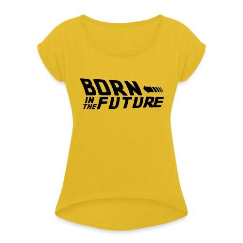 Born in the Future - Maglietta da donna con risvolti