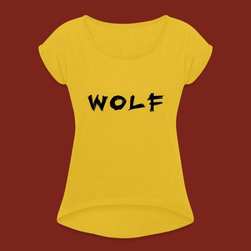 Wolf Font png - Vrouwen T-shirt met opgerolde mouwen