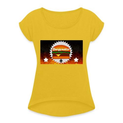 BURGYNATOR - Frauen T-Shirt mit gerollten Ärmeln