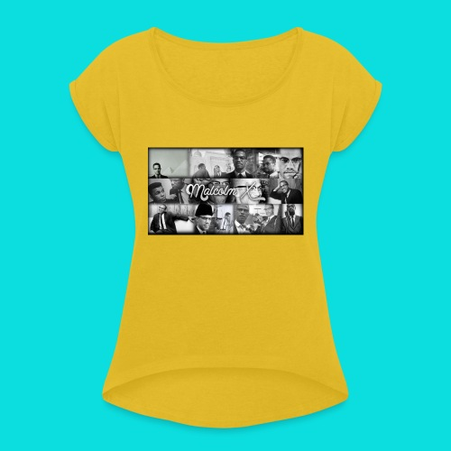 malcolm X - Women's T-Shirt with rolled up sleeves