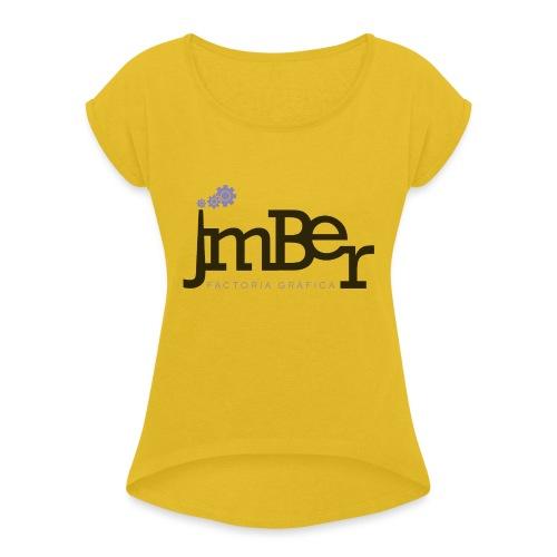 Factoria gràfica JmBer - Camiseta con manga enrollada mujer