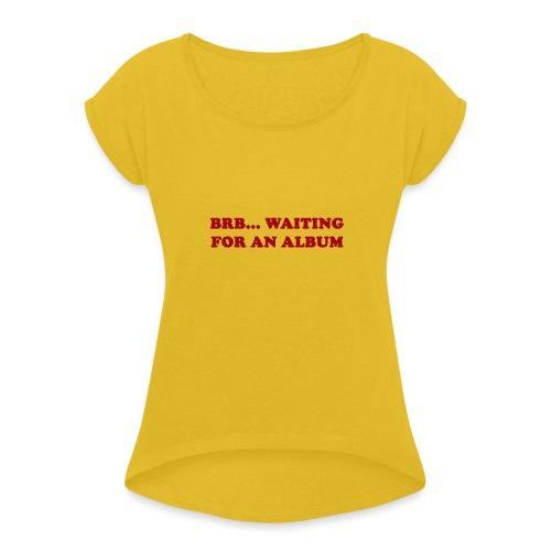 Album Shirt - Vrouwen T-shirt met opgerolde mouwen