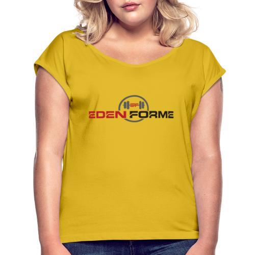 Logo complet Eden Forme - T-shirt à manches retroussées Femme