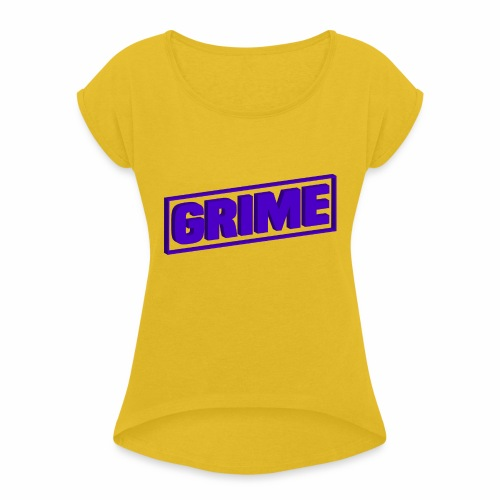 grime - Women's T-Shirt with rolled up sleeves