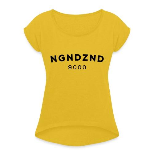 NGNDZND - Vrouwen T-shirt met opgerolde mouwen