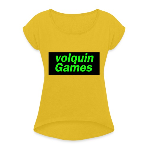 volquin - Vrouwen T-shirt met opgerolde mouwen