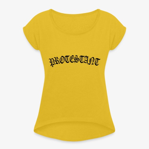 protestant - T-shirt à manches retroussées Femme