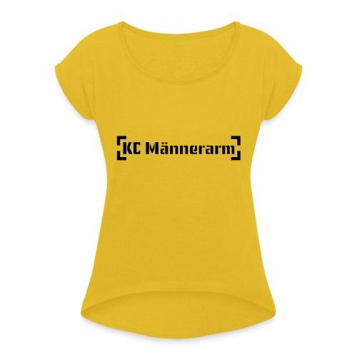 KC Maennerarm Letter - Frauen T-Shirt mit gerollten Ärmeln