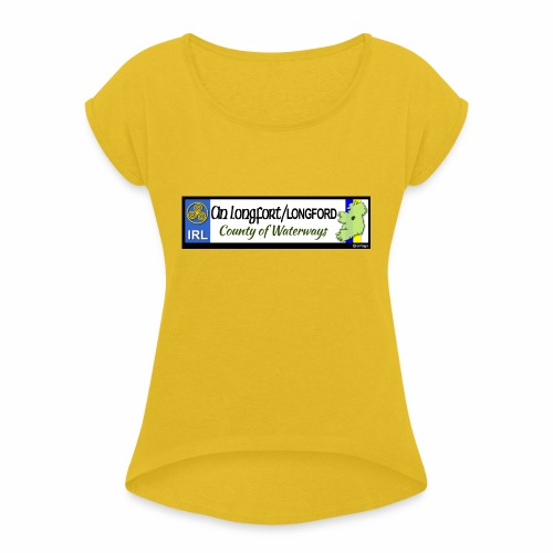 LONGFORD, IRELAND: licence plate tag style decal - Women's T-Shirt with rolled up sleeves