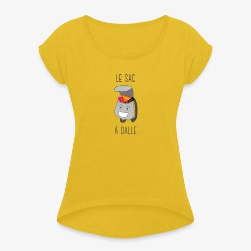 Le Sac à Dalle - T-shirt à manches retroussées Femme