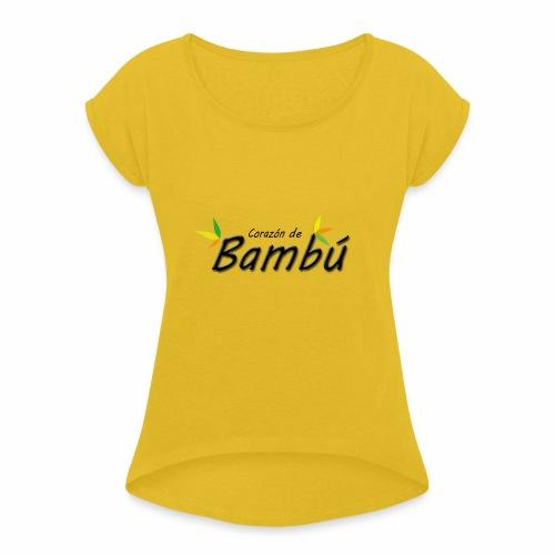 Corazón de bambú - Camiseta con manga enrollada mujer