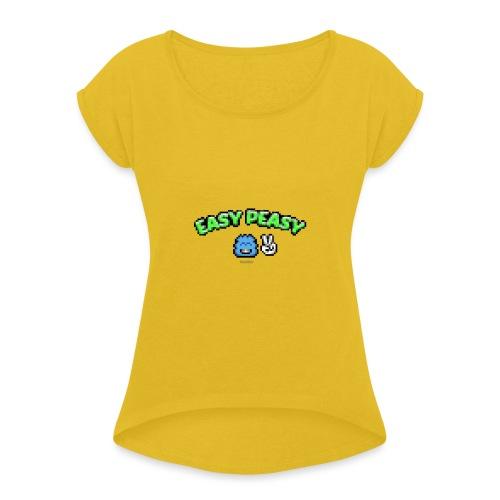 Easy Peasy - Boy - Frauen T-Shirt mit gerollten Ärmeln