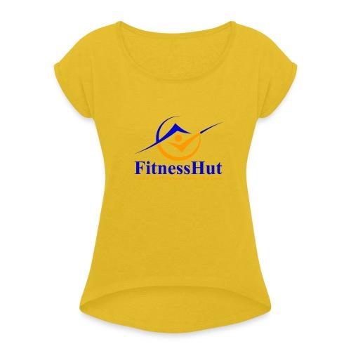 FitnessHutUK Logo Kit - Women's T-Shirt with rolled up sleeves