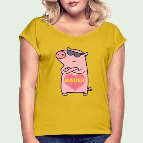 Ich liebe Bauer - Frauen T-Shirt mit gerollten Ärmeln