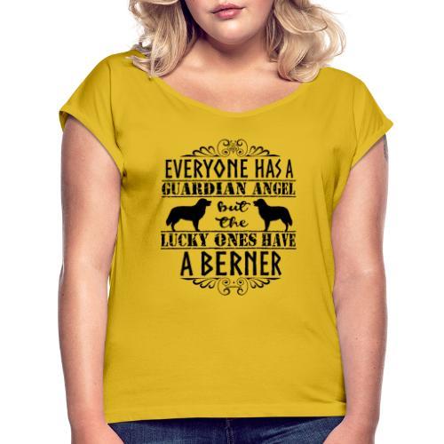 Bernese Berner Angel 3 - Naisten T-paita, jossa rullatut hihat