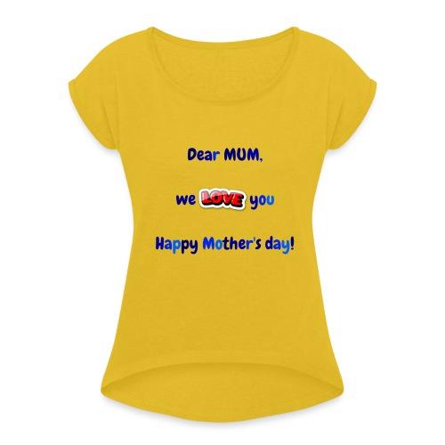 Maman - T-shirt à manches retroussées Femme