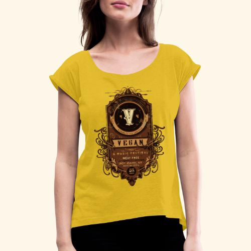 Vegan Festival - Women's T-Shirt with rolled up sleeves