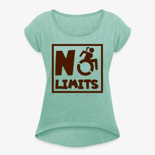 Geen grenzen voor deze dame in rolstoel - Vrouwen T-shirt met opgerolde mouwen