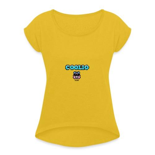 Coolio - Girl - Frauen T-Shirt mit gerollten Ärmeln