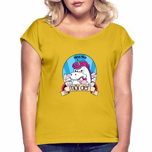 Murder Unicorn - Frauen T-Shirt mit gerollten Ärmeln