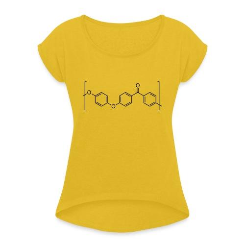 Polyetheretherketone (PEEK) molecule. - Women's T-Shirt with rolled up sleeves