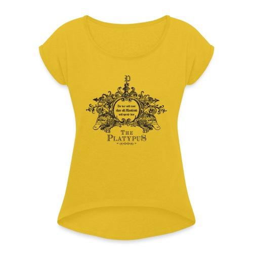 Platypus - Vrouwen T-shirt met opgerolde mouwen