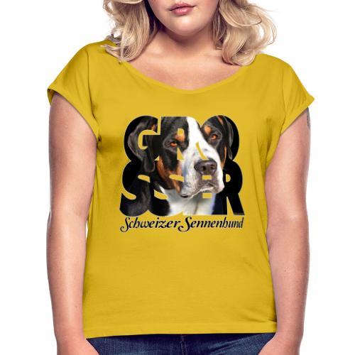 Grosser Schweizer Sennenhund Dark - Naisten T-paita, jossa rullatut hihat