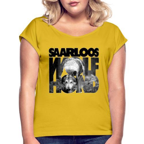 Saarloos Wolfhond III - Naisten T-paita, jossa rullatut hihat