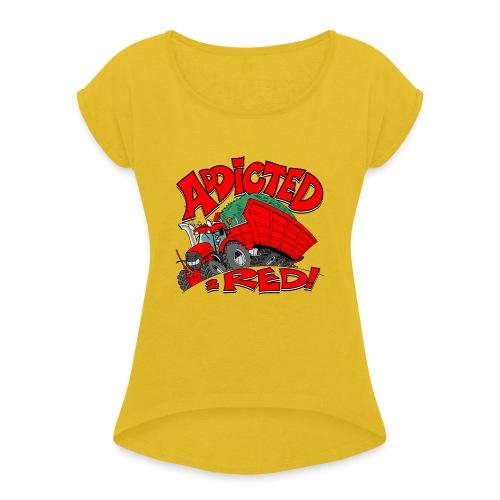 Addicted2RED - Vrouwen T-shirt met opgerolde mouwen