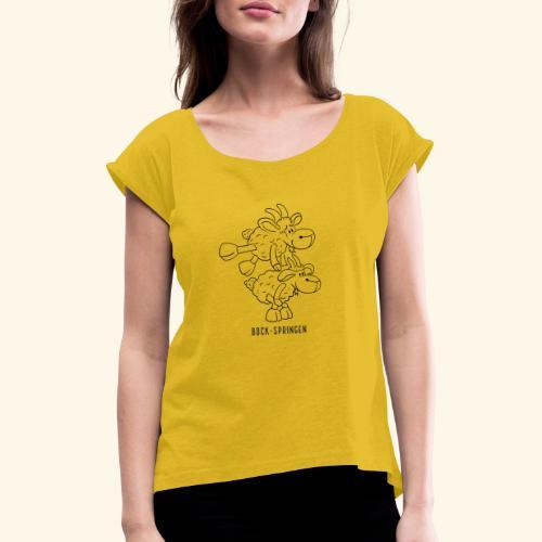 Schafbock: Bock springen - schwarz - Frauen T-Shirt mit gerollten Ärmeln