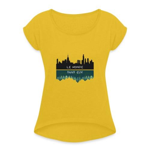 le monde - T-shirt à manches retroussées Femme