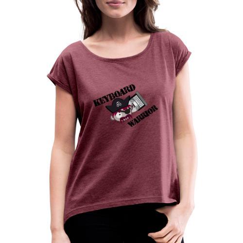 A Real Keyboard Warrior - T-shirt med upprullade ärmar dam