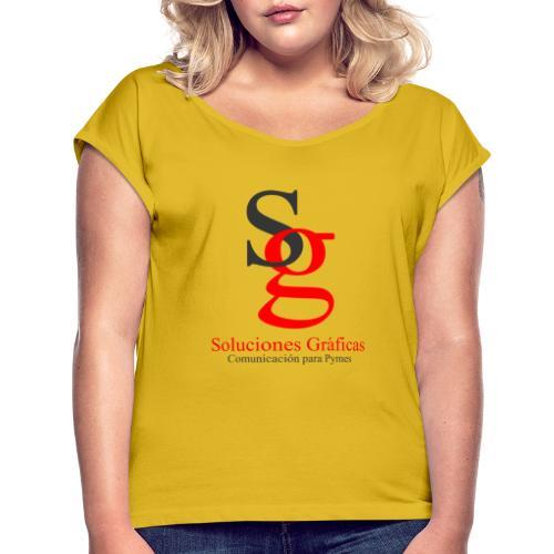 logo soluciones gráficas - Camiseta con manga enrollada mujer