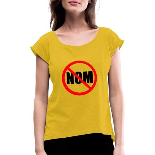 Anti Nuevo Orden Mundial - Camiseta con manga enrollada mujer