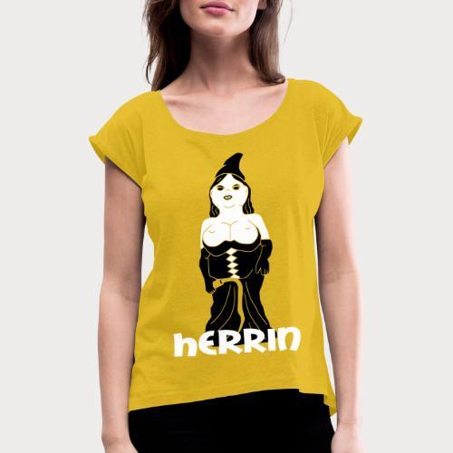 herrin zwerg - Frauen T-Shirt mit gerollten Ärmeln