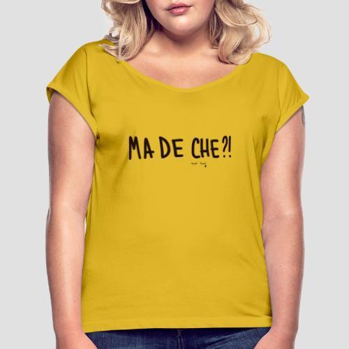 Ma de che - Maglietta da donna con risvolti
